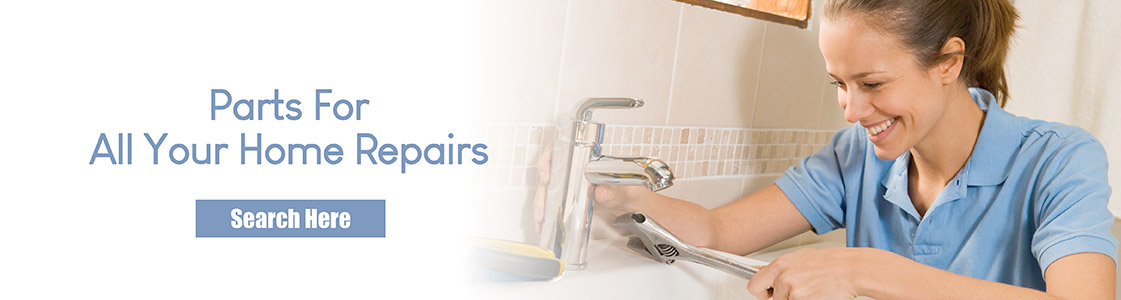 Parts for All Your Home Repairs - Search Here